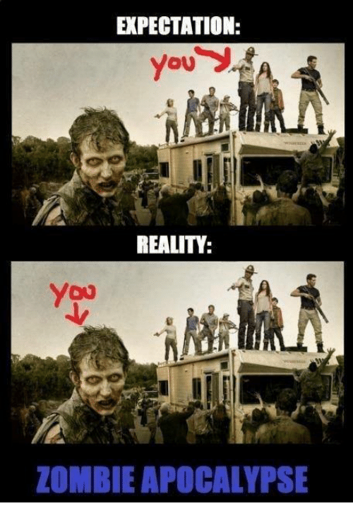 expectation-reality-zombie-apocalypse-4756891